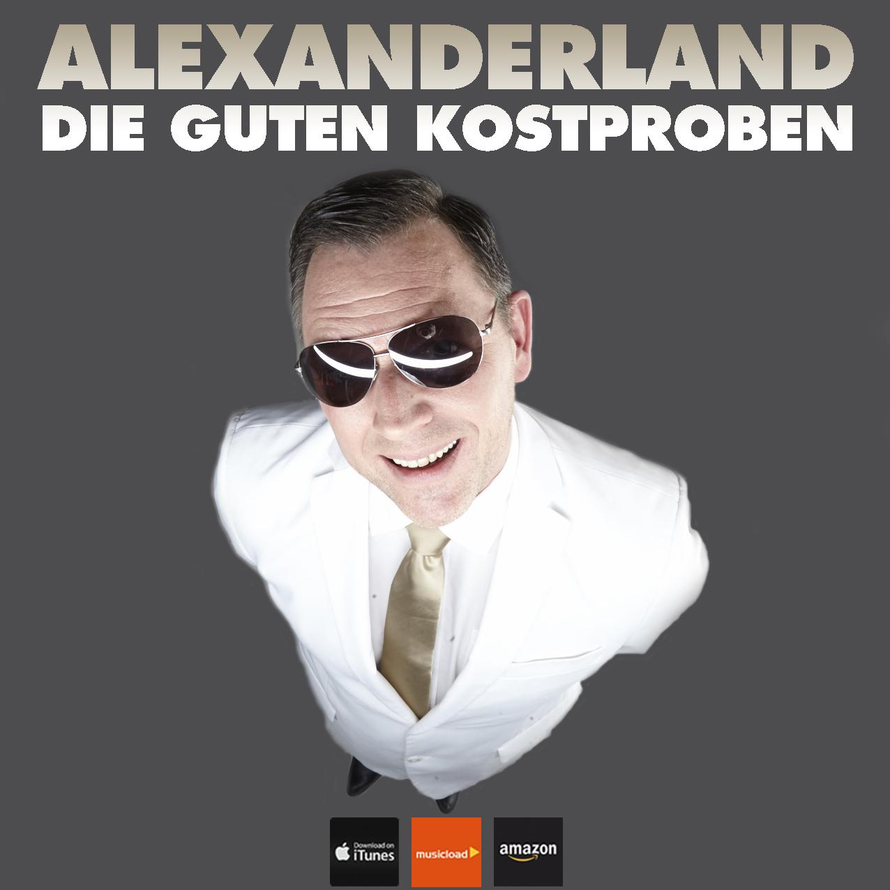 ALEXANDERLAND – DIE GUTEN KOSTPROBEN